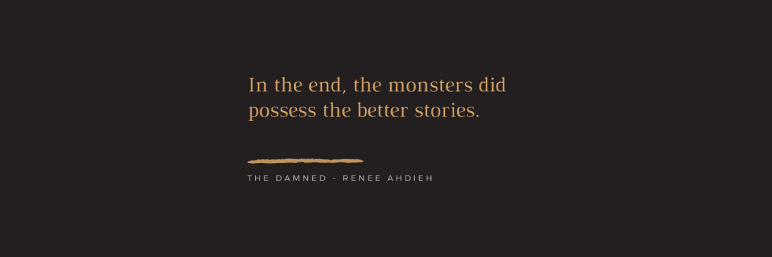 In the end, the monsters did possess the better stories.