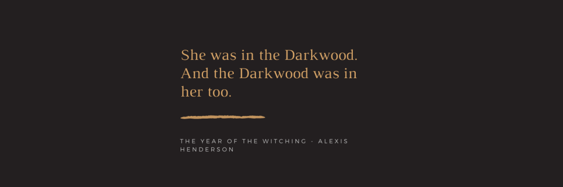 She was in the Darkwood. And the Darkwood was in her too.