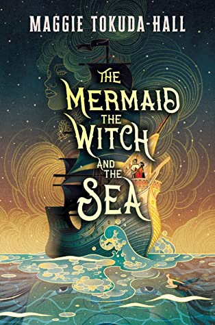 Cover image for The Mermaid, the Witch and the sea